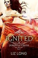 Ignited (Donovan Circus #4)