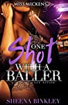One Shot with a Baller