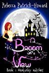 A Broom with a View (Kentucky Witches #1)