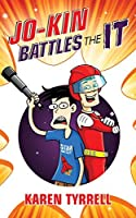 Jo-Kin Battles the It (Super Space Kids Book 1)