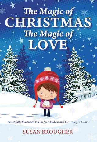 The Magic of Christmas - The Magic of Love