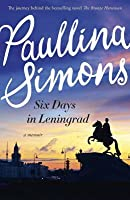 Six Days in Leningrad : The best romance you will read this year