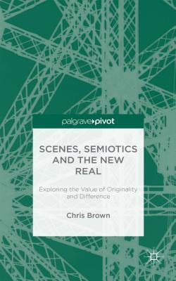 Scenes, Semiotics and The