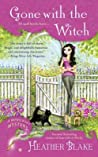Gone With the Witch (A Wishcraft Mystery, #6)
