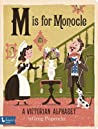 M Is for Monocle by Greg Paprocki