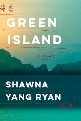 Green Island by Shawna Yang Ryan