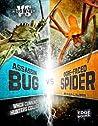 Assassin Bug vs. Ogre-Faced Spider: When Cunning Hunters Collide (Mini-beast Wars)