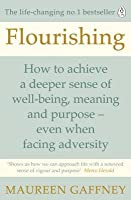 Flourishing: How to achieve a deeper sense of well-being and purpose in a crisis