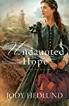 Undaunted Hope (Beacons of Hope, #3)
