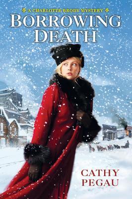 Borrowing Death (Charlotte Brody Mysteries, #2)