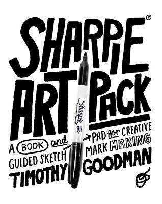 Sharpie Art Pack: A Book and Guided Sketch Pad for Creative Mark Making