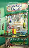 Cracked to Death (A Webb's Glass Shop Mystery, #3)