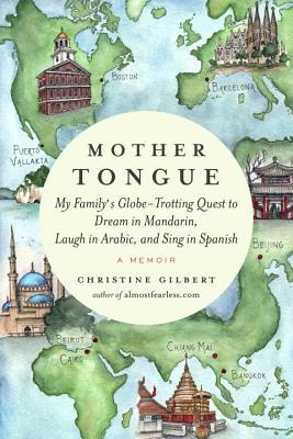 Mother Tongue by Christine Gilbert