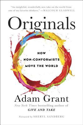 Originals by Adam M. Grant