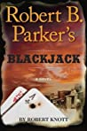Robert B. Parker's Blackjack (Virgil Cole & Everett Hitch, #8)