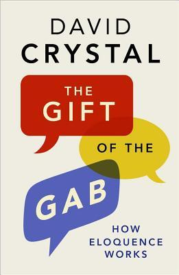 The Gift of the Gab- How Eloquence
