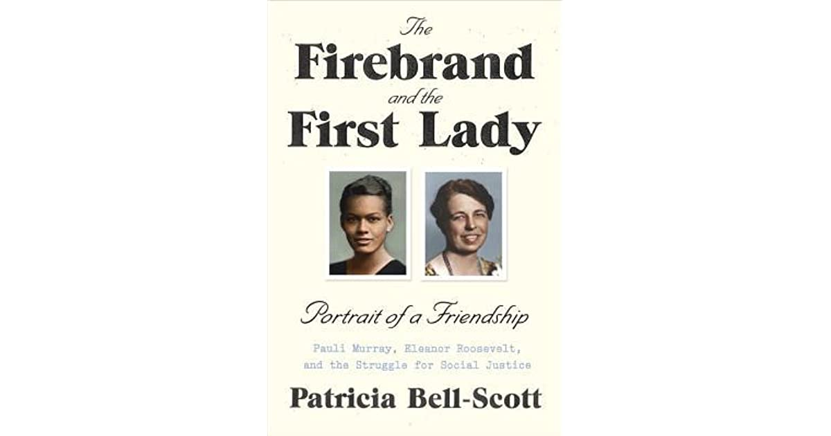 The Firebrand And The First Lady Portrait Of A Friendship Pauli