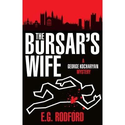 The Bursars Wife (George Kocharyan Mystery)