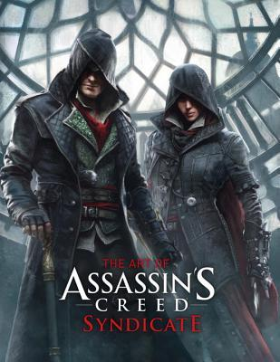 The Art Of Assassin S Creed Syndicate By Paul Davies