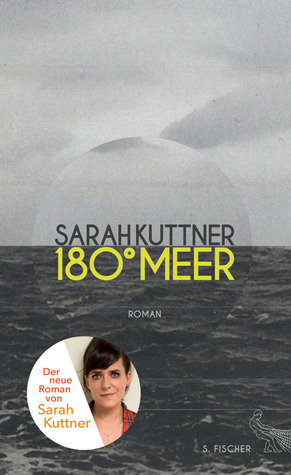 180 Grad Meer by Sarah Kuttner