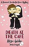 Death at the Café (Reverend Annabelle Dixon #1)