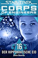 Star Trek: Oaths (Star Trek: Corp of Engineers, Book 16)