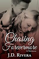 Chasing Forevermore (Chasing #2.5)