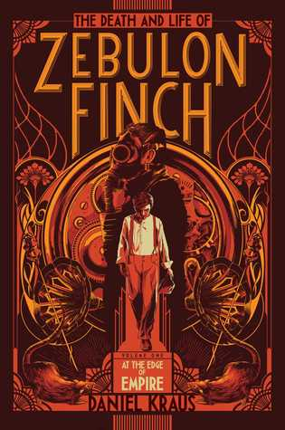 The Death and Life of Zebulon Finch, Vol. 1: At the Edge of Empire