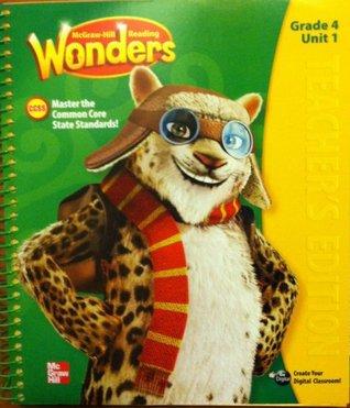 Mcgraw Hill Reading Wonders- Teachers Manual Unit 1
