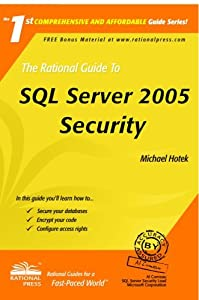 The Rational Guide To SQL Server 2005 Security