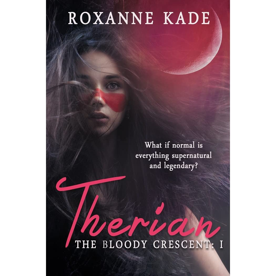 Therian the bloody crescent 1 by roxanne kade fandeluxe Ebook collections