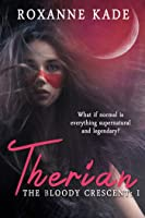 Therian (The Bloody Crescent, #1)