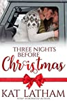 Three Nights before Christmas (Wild Montana Nights, #3)