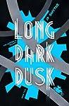 Long Dark Dusk (The Australia Trilogy, #2)
