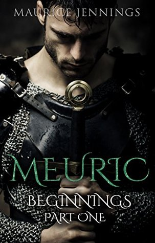 MEURIC: Beginnings: Part One (A Protectorate Series Novel Book 1)