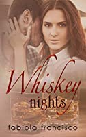 Whiskey Nights (Sweet on You #2)