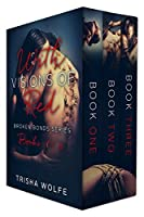 With Visions of Red: Broken Bonds, Boxed Set Books 1 - 3