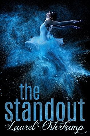 The Standout by Laurel Osterkamp