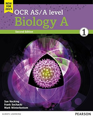 OCR AS/A level Biology A Student Book 1 (OCR A Level Science (2015))