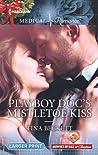 Playboy Doc's Mistletoe Kiss (Midwives On-Call at Christmas)
