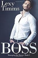The Boss (Managing the Bosses #1)