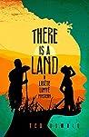 There is a Land (A Libète Limyè Mystery)