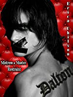 Dalton (Mistress & Master of Restraint, #4)