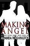 Making Angel (Mariani Crime Family, #1)
