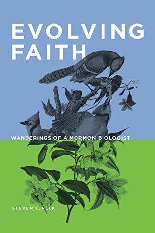 Evolving Faith by Steven L. Peck
