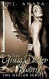 The Grass Cutter Sword (The Healer, #3)