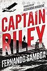 Captain Riley (Captain Riley Adventures #1)