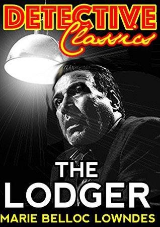 The Lodger (Detective Classics)