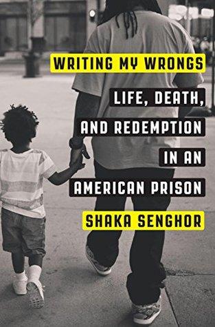 Writing my wrongs by shaka senghor cheap reflective essay ghostwriter service us