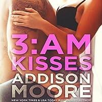 3:AM Kisses (3:AM Kisses, #1)
